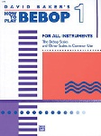 How to Play Bebop v.1 . All Instruments . Baker