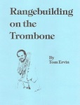 Rangebuilding On The Trombone . Trombone . Ervin