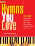 Hymns You Love . Piano . Various