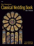 The Complete Classical Wedding Book . Organ . Various