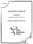 Amazing Grace . Tuba Quartet . Traditional