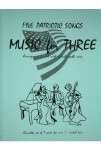 Music for Three No.1: Patriotic Songs (5) . Trio (interchangeable parts) . Various