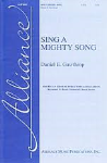 Sing A Mighty Song . Choir (SATB) . Gawthrop