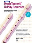 Teach Yourself To Play Recorder . Recorder . Manus
