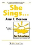 She Sings . Choir (2-part) . Bernon