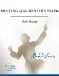 Melting of the Winter's Snow . Concert Band w/ Soprano feature . Stamp Boyles