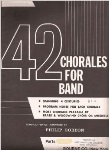 42 Chorales for Band . 1st Alto Saxophone . Various