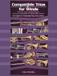 Compatible Trios for Winds . Trombone/Euphonium B.C/Bassoon . Various