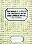 Exercises for Ensemble Drill . Band or Orchestra . Fussell