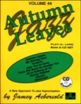 Autumn Leaves v.44 w/CD . Any Instrument . Aebersold