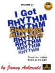 I Got Rhythm v.47 w/CD . Any Instrument . Aebersold