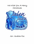 We Wish You a Merry Christmas . Jazz Band . Traditional
