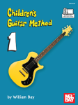 Children's Guitar Method w/online audio access . Guitar . Bay
