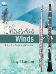 Christmas Winds . Flute or Clarinet and Piano . Various