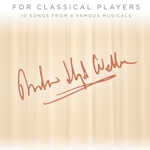 Andrew Lloyd Webber for Classical Players w/Audio Access . Violin and Piano . Webber