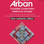 Complete Conservatory Method w/CD (new authentic edition) . Trumpet . Arban