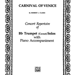 Carnival Of Venice (variations) . Trumpet and Piano . Clarke