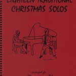 Eighteen Traditional Christmas Solos . Clarinet and Piano . Various