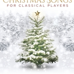 Christmas Songs for Classical Players w/Audio Accecss . Clarinet and Piano . Various
