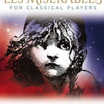 Les Miserables for Classical Players . Trumpet and Piano . Schonberg