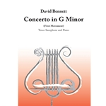 Concerto in G Minor (first movement) . Tenor Saxophone and Piano . Bennett