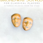 Broadway Songs for Classical Players w/Audio Access . Cello and Piano . Various