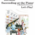 Succeeding at the Piano Recital Book v.1B . Piano . Marlais