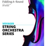 Fiddling A-Round . String Orchestra . Caponegro