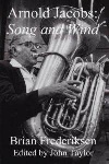 Arnold Jacobs: Song and Wind . Brass Textbook . Frederiksen