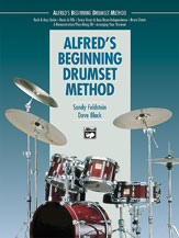 Alfred's Beginning Drumset Method . Drum Method . Black/Feldstein