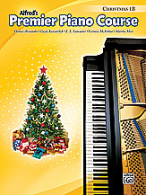 Alfred's Premier Piano Course Christmas v.1B . Piano . Various