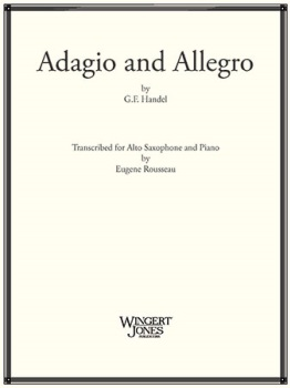 Adagio and Allegro . Alto Saxophone and Piano . Handel