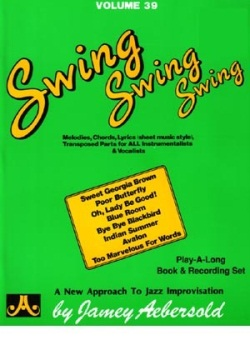 Aebersold Vol. 39 Swing Swing Swing  W/CD