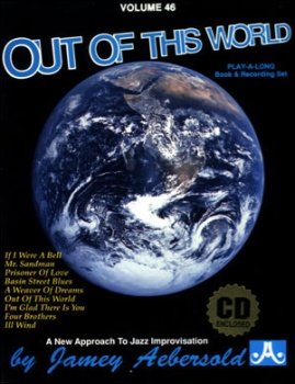 Aebersold Vol. 46 Out of This World  W/CD