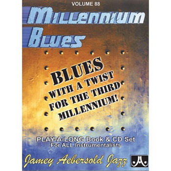 Aebersold Vol. 88  Millennium Blues  W/CD