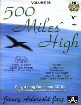 Aebersold Vol. 95  500 Miles High  W/CD