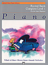 Alfreds Basic Piano Library Recital Book (for the later beginner) v.1 . Piano . Various